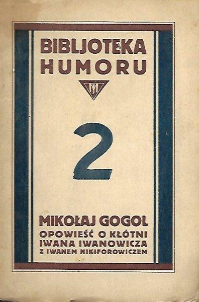 Gogol Mikołaj - Opowieść o kłótni Iwana Iwanowicza z Iwanem Nikiforowiczem