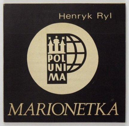 Ryl Henryk – Marionetka.