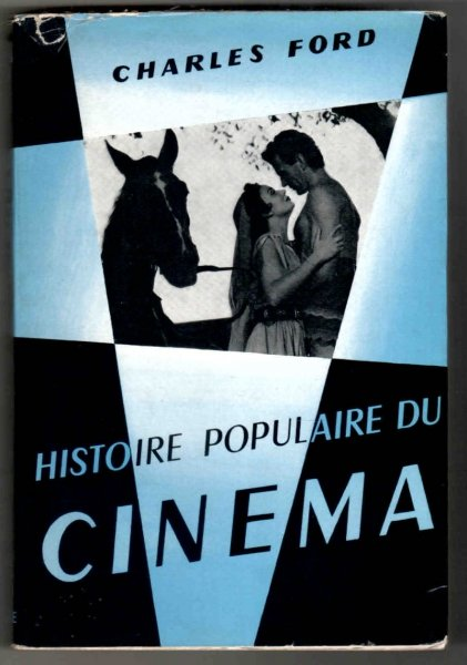 Ford Charles - Histoire populaire du cinema
