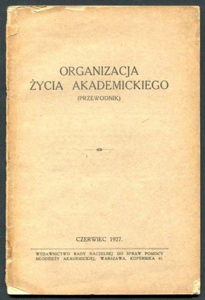 Organizacja życia akademickiego. Przewodnik