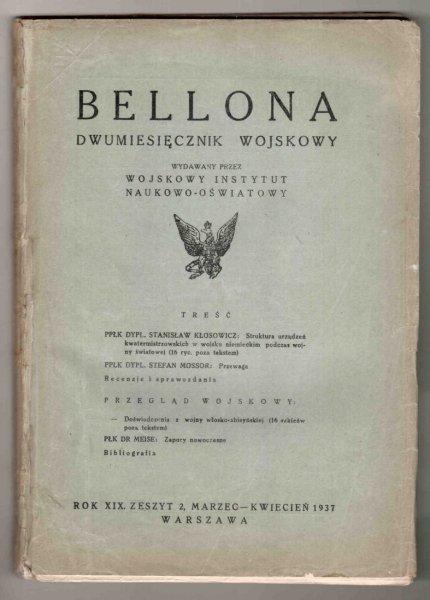 Bellona. Dwumiesięcznik wojskowy wydawany przez Wojskowy Instytut Naukowo-Oświatowy.  R.XIX, z.2: III-IV 1937