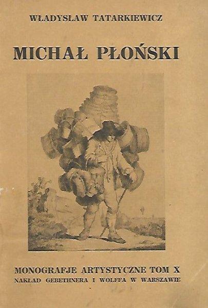 Tatarkiewicz Władysław - Michał Płoński. Z 32 reprodukcjami