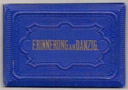 [GDAŃSK]. Erinnerung an Danzig.