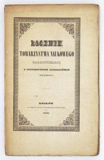 ROCZNIKTowarzystwa Naukowego Krakowskiego z Uniwersytetem Jagiellońskim połączonego. Poczet nowy, t. 2 (og. zb. 17)