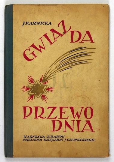 Karwicka J. – Gwiazda Przewodnia. Opowiadania dla młodzieży.