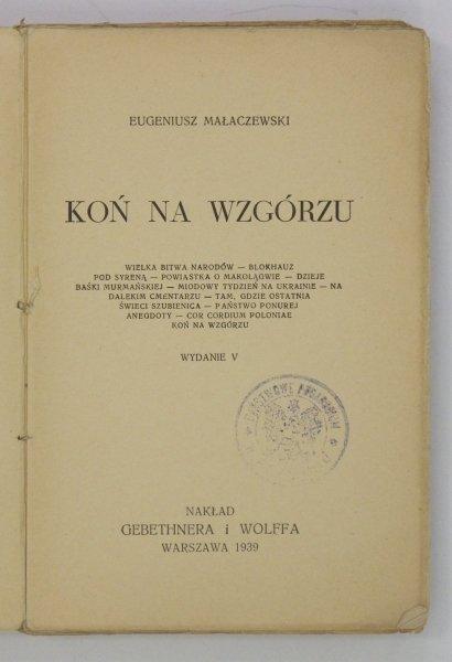 Małaczewski Eugeniusz - Koń na wzgórzu. Wyd. V