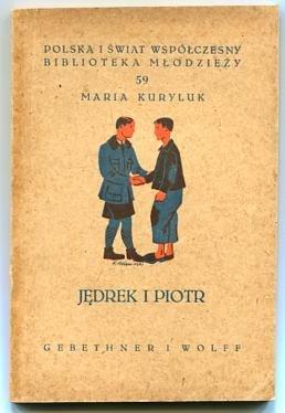 Kuryluk Maria - Jędrek i Piotr.