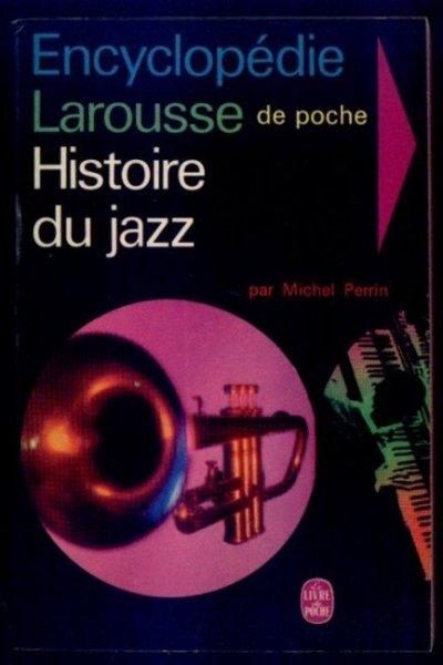 Perrin Michel - Histoire du jazz