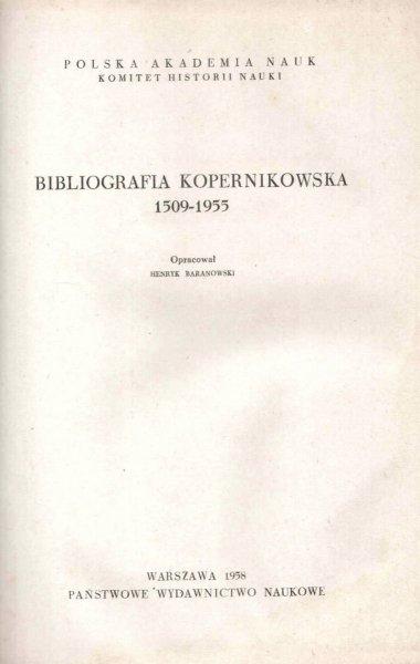 Baranowski Henryk - Bibliografia Kopernikowska 1509-1955. Opracowała ...