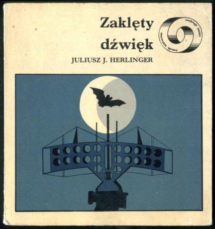 Herlinger Juliusz - Zaklęty dźwięk. Opracowanie graficzne Maciej Hibner