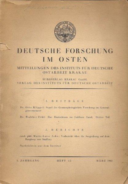Deutsche Forschung im Osten. Mitteilungen des Instituts für Deutsche Ostarbeit Krakau. Jhrg. 3, heft 1-2: III 1943.