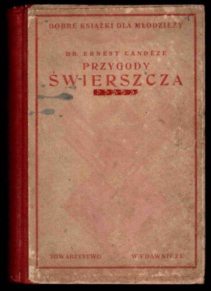 Candeze Ernest - Przygody świerszcza. Cz.1-3 (współoprawne).