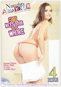 DVD-Girl Next Door Is A Whore