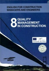 QUALITY MANAGEMENT IN CONSTRUCTION