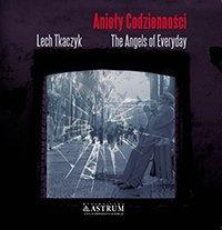 ANIOŁY CODZIENNOŚCI THE ANGELS OF EVERYDAY + CD