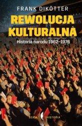 REWOLUCJA KULTURALNA HISTORIA NARODU 1962-1976