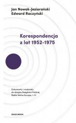 KORESPONDENCJA Z LAT 1952–1975 DOKUMENTY I MATERIAŁY DO DZIEJÓW ROZGŁOŚNI POLSKIEJ RADIA WOLNA EUROPA