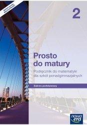 MATEMATYKA PROSTO DO MATURY PODRĘCZNIK 2 KLASA SZKOŁA PONADGIMNAZJALNA ZAKRES PODSTAWOWY 38012