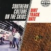 Southern Culture On The Skids - Dirt Track Date (CD)