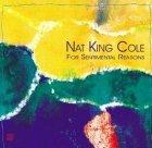 Nat King Cole - For Sentimental Reasons (CD)