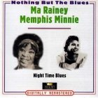Ma Rainey / Memphis Minnie - Night Time Blues (2CD)