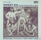 The Sweet - Sweet 2th - The Wigwam-Willy Mix (12'')