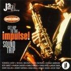 Get Hip To The Impulse! Sound Trip (CD)