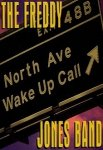 The Freddy Jones Band - North Avenue Wake Up Call (MC)