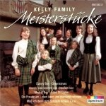 Kelly Family - Meisterstücke (CD)