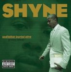 Shyne - Godfather Buried Alive (2LP)