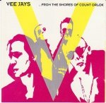 The Vee Jays - ...From The Shores Of Count Orlok (CD)