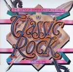 The London Symphony Orchestra - Classic Rock Volume One (LP)
