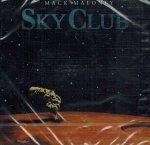 Mack Maloney - Sky Club (CD)