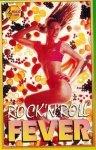 Rock'n'roll Fever (MC)