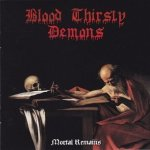 Blood Thirsty Demons - Mortal Remains (CD)