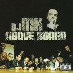 DJ MK - Above Board (CD)