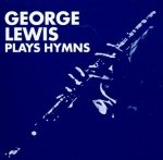 George Lewis - Plays Hymns (LP)