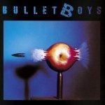 Bullet Boys - Bullet Boys (LP)