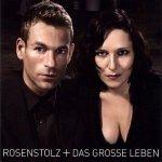 Rosenstolz - Das Große Leben (CD)