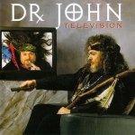 Dr. John - Television (CD)