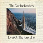 The Doobie Brothers - Livin' On The Fault Line (LP)