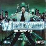 Westwood The Jump Off (2CD)