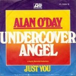 Alan O'Day - Undercover Angel (7'')