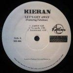 Kieran - Let's Get Away / R U Awake (12'')