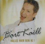 Bart Kaëll - Hallo, Hier ben ik (CD)