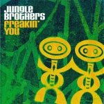 Jungle Brothers - Freakin' You (Maxi-CD)