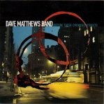 Dave Matthews Band - Before These Crowded Streets (CD)