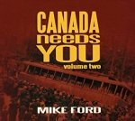 Mike Ford - Canada Needs You Volume Two (CD)