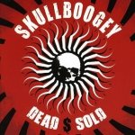 Skullboogey - Dead $ Sold (CD)