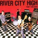 River City High - Won't Turn Down (CD)